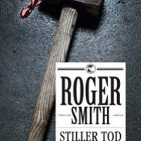 Stiller Tod von Roger Smith