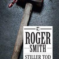Stiller Tod von Roger Smith