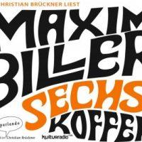 Sechs Koffer von Maxim Biller