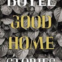 Good Home von T.C. Boyle