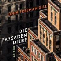 Die Fassadendiebe von John Freeman Gill