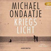 Kriegslicht von Michael Ondaatje (Hörbuch)