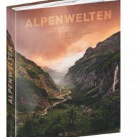 Alpenwelten. Eine Reise durch unberührte Landschaften von Stefan Hefele und Eugen E. Hüsler