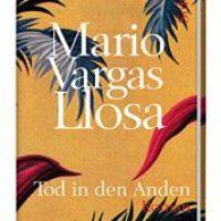 Tod in den Anden von Mario Vargas Llosa