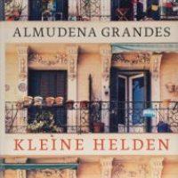 Kleine Helden von Almudena Grandes