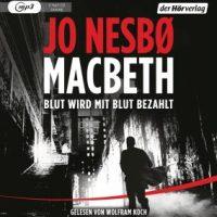 Macbeth von Jo Nesbø (Hörbuch)