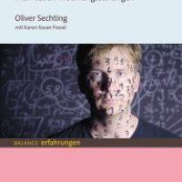 Der Zahlendieb. Mein Leben mit Zwangsstörungen von Oliver Sechting