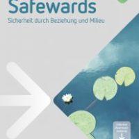 Safewards. Sicherheit durch Beziehung und Milieu von Michael Löhr, Michael Schulz und André Nienaber