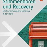 Stimmenhören und Recovery von Joachim Schnackenberg und Christian Burr