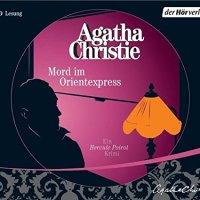 Mord im Orientexpress von Agatha Christie (Hörbuch)
