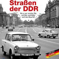 Straßen der DDR. Bilder einer Reise von Tangermünde nach Berlin unmittelbar nach dem Fall der Mauer von Michael Krone