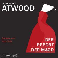 Der Report der Magd von Margaret Atwood (Hörbuch)