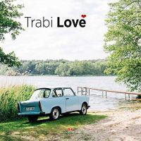 Trabi Love von Thorsten Elbrigmann
