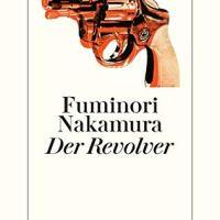 Der Revolver von Fuminori Nakamura