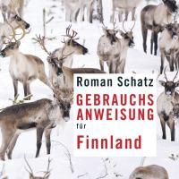 Gebrauchsanweisung für Finnland von Roman Schatz