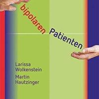 Umgang mit bipolaren Patienten von Larissa Wolkenstein und Martin Hautzinger