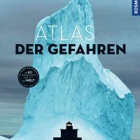 Atlas der Gefahren von Ophélie Chavaroche und Arnaud Goumand