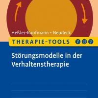 Therapie-Tools Störungsmodelle in der Verhaltenstherapie von Johannes Heßler-Kaufmann und Peter Neudeck