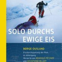 Solo durchs ewige Eis von Børge Ousland