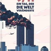 9/11. Ein Tag, der die Welt veränderte von Baptiste Bouthier und Héloïse Chochois