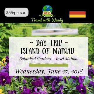 DAY TRIP - June 27 - Mainau