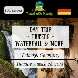 DAY TRIP - Triberg - AUGUST 28
