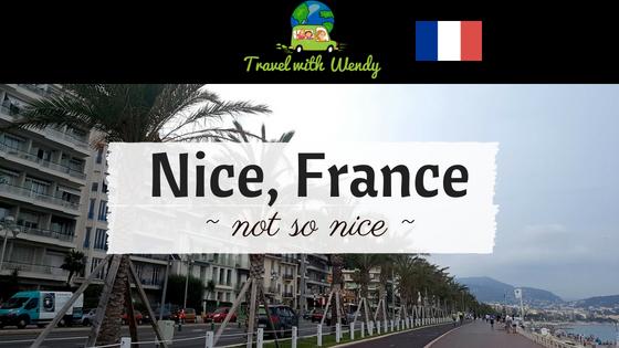 Nice, France... not so nice
