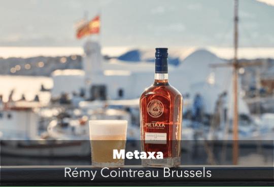 Metaxa, Rémy Cointreau Brussels