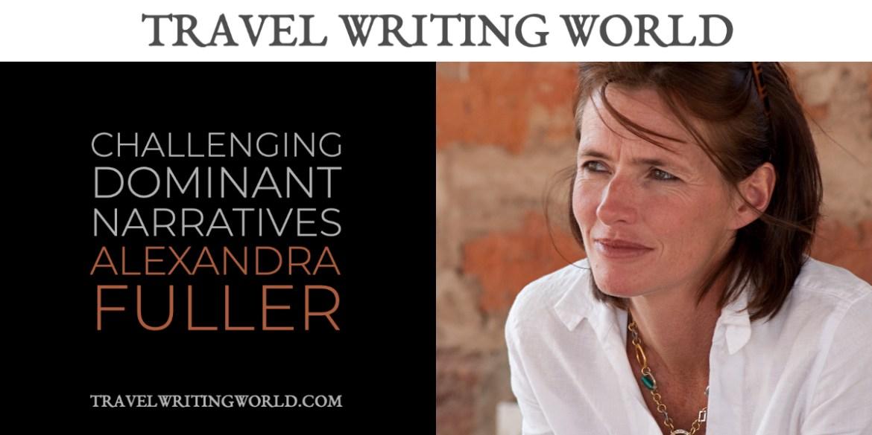 Alexandra Fuller Interview