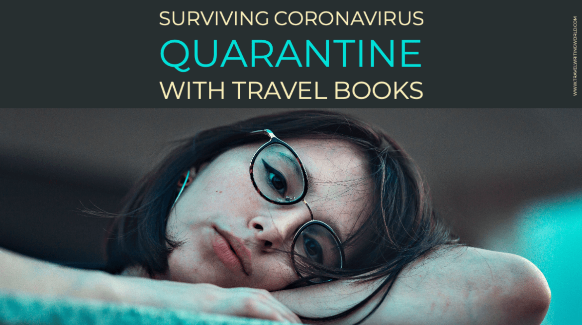 Surviving Coronavirus Quarantine with Travel Books