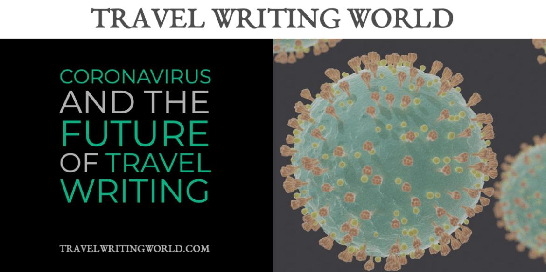 Coronavirus travel writing