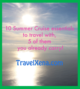 10 Summer Cruise items that I travel with, 5 you already carry – TravelXena.com