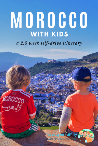 1f2e0421c9f96 Morocco with kids: self-drive itinerary, safety, budget and more