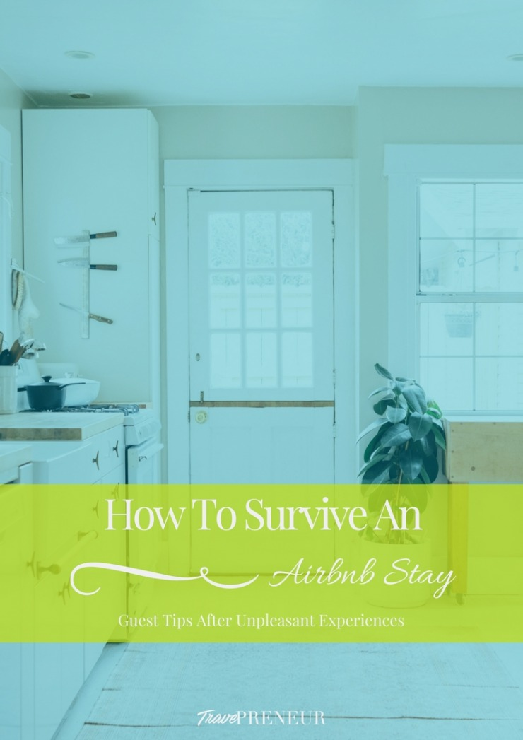 How To Survive An Airbnb Stay