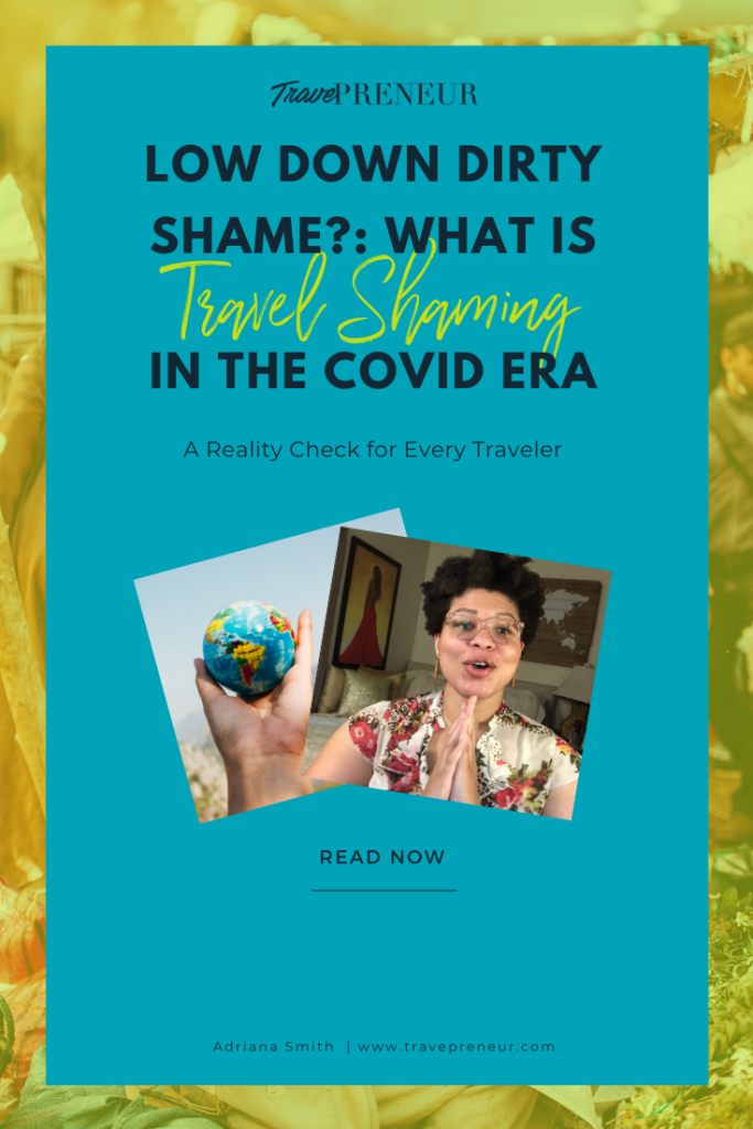 Pinterest Pin: The Low Down Dirty Shame?: What is and isn't Travel Shaming