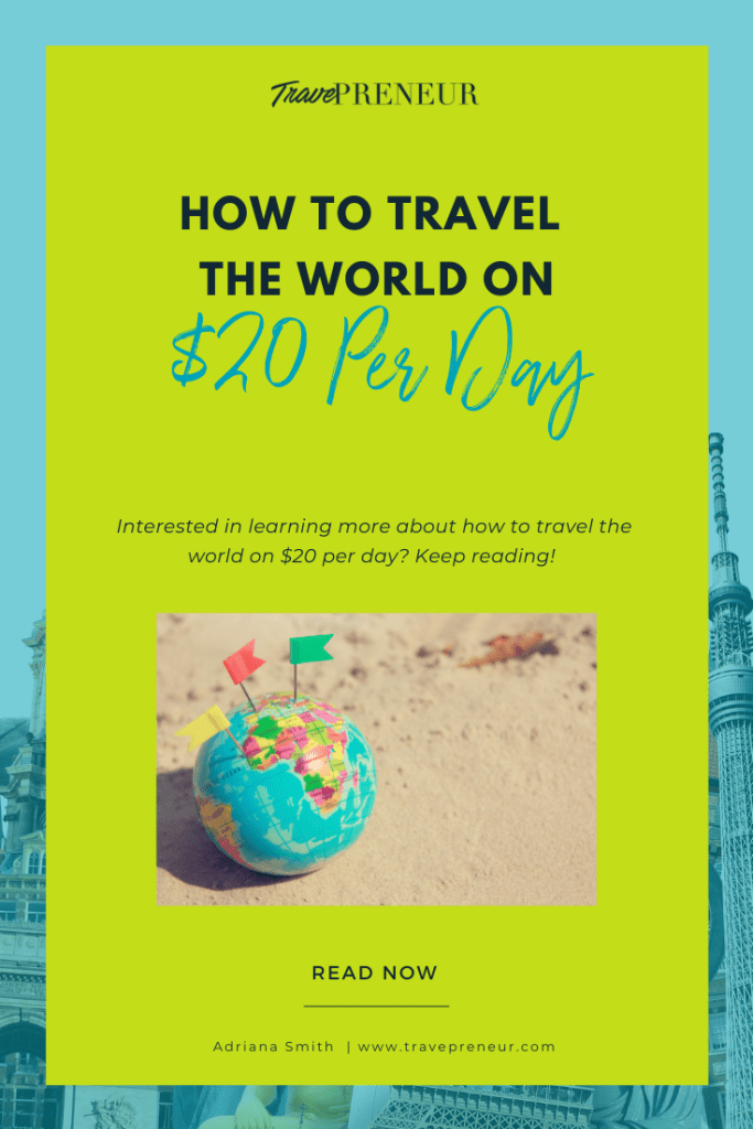 How To Travel The World On $20 Per Day - Pinterest Pin