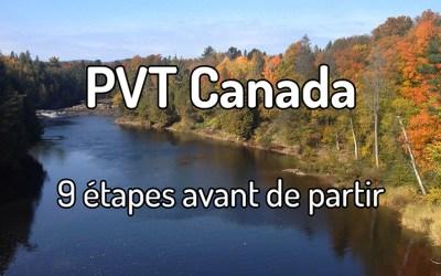 9 étapes avant de partir en PVT Canada