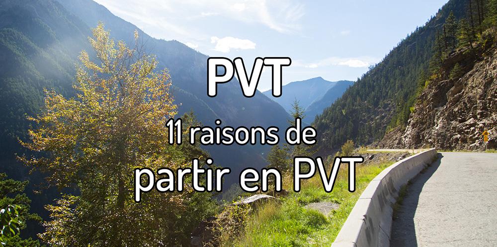 Pourquoi partir en PVT ? 11 raisons de partir en PVT