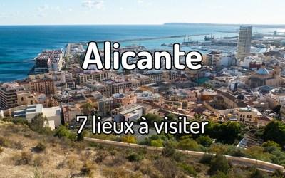 7 lieux à visiter à Alicante