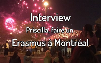 Interview – Priscilla, faire un Erasmus à Montréal