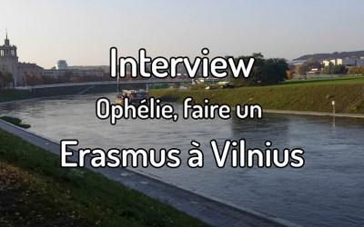 Interview – Ophélie, un Erasmus à Vilnius