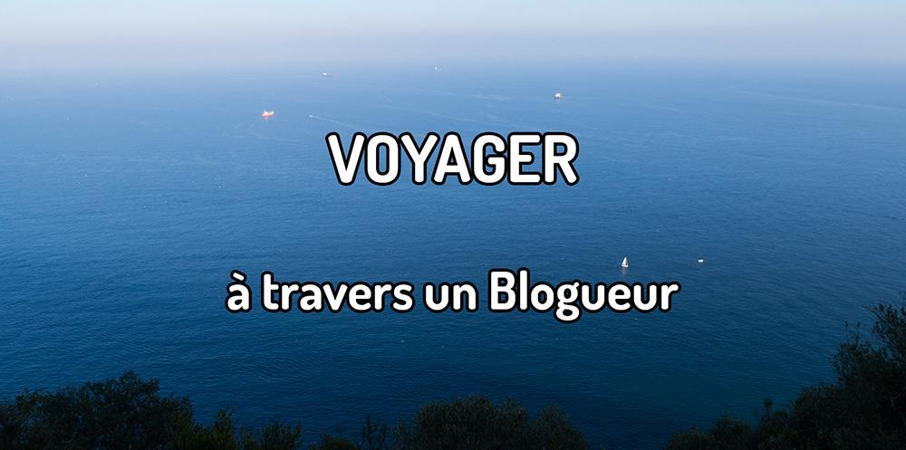 Voyager à travers un blogueur