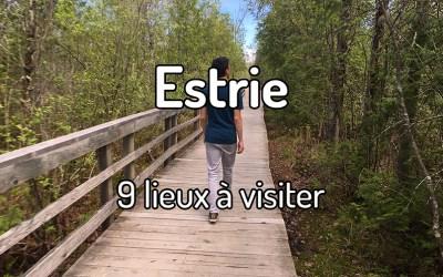 9 lieux à visiter en Estrie