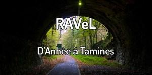 Faire le Ravel d'anhée à Tamines