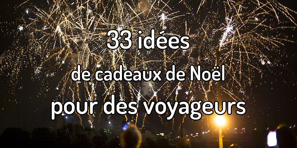 33 idées de cadeaux de Noël pour voyageurs