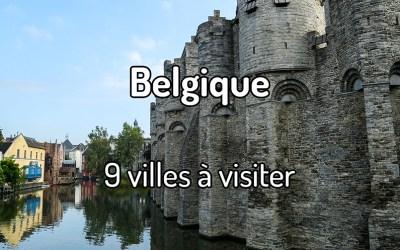 9 villes à visiter en Belgique