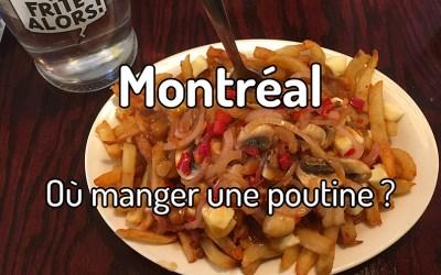 Où manger une poutine à Montréal ?