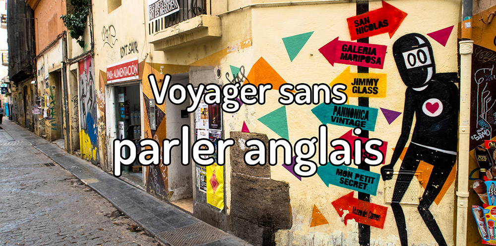 Voyager sans parler anglais