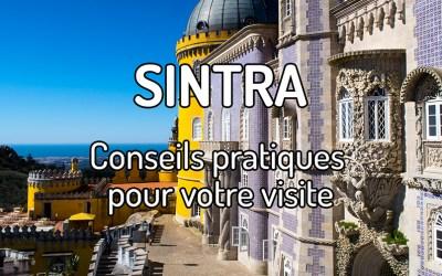 Tous les conseils pratiques pour visiter Sintra