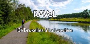 Faire le Ravel de Bruxelles à La Louvière
